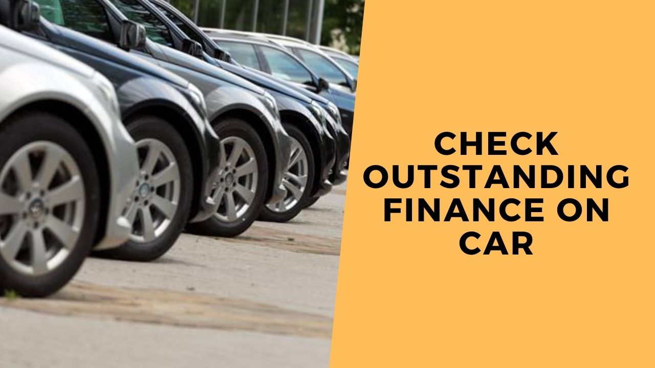 check if a car has outstanding finance